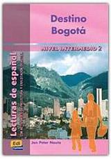 Lecturas graduadas Intermedio II Destino Bogotá - Libro