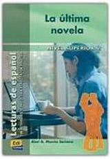 Lecturas graduadas Superior II La última novela - Libro