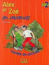 ALEX ET ZOE 2 CAHIER DE LECTURI