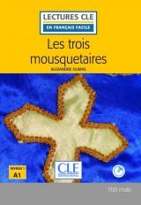 LECTURES CLE EN FRANCAIS FACILE NIVEAU 1: LES TROIS MOUSQUETAIRES + CD MP3