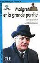 LECTURES CLE EN FRANCAIS FACILE NIVEAU 2: MAIGRET ET LA GRANDE PERCHE + CD MP3