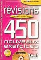 REVISIONS 450 NOUVEAUX EXERCICES: NIVEAU INTERMEDIAIRE CD-ROM
