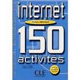 INTERNET 150 ACTIVITES: NIVEAU DEBUTANT LIVRET DE CORRIGES