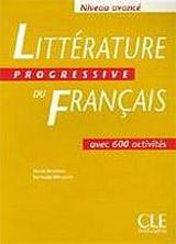 Littérature Progressive du francais - Livre ( Niveau avancé)