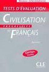 CIVILISATION PROGRESSIVE DU FRANCAIS: NIVEAU INTERMEDIAIRE - TESTS D´EVALUATION