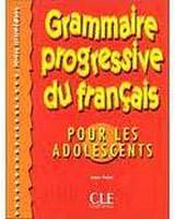 GRAMMAIRE PROGRESSIVE DU FRANCAIS POUR LES ADOLESCENTS: NIVEAU INTERMEDIAIRE