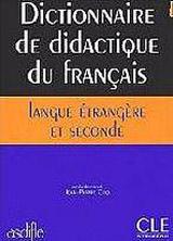 DICTIONNAIRE DE DIDACTIQUE DU FLE