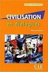 CIVILISATION EN DIALOGUES NIVEAU INTERMEDIAIRE + CD AUDIO