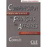 Communication progressive du francais des affaires - Corrigés