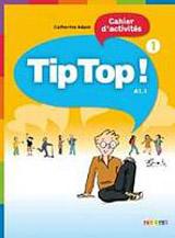 TIP TOP! 1 ACTIVITES