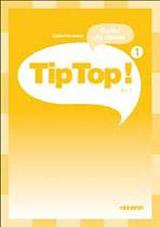 TIP TOP! 1 GUIDE CLASSE