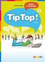 TIP TOP! 2 ACTIVITES