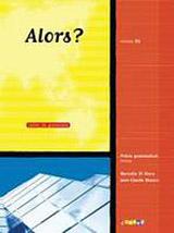 ALORS? 3 ELEVE + CD + DVD