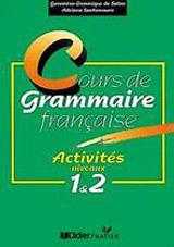 COURS DE GRAMMAIRE FRANCAISE: ACTIVITES NIVEAUX 1 ET 2