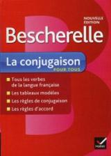 COLLECTION BESCHERELLE LA CONJUGAISON POUR TOUS n. éd.