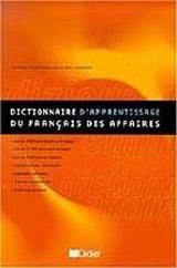 DICTIONNAIRE D´APPRENTISSAGE DU FRANCAIS DES AFFAIRES – D.A.F.A.