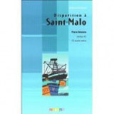 ATELIER DE LECTURE A1 DISPARITION A SAINT-MALO LIVRE + CD AUDIO