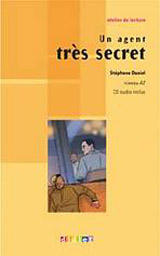 ATELIER DE LECTURE A2 UN AGENT TRES SECRET LIVRE + CD AUDIO