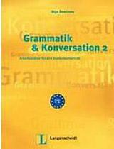 Grammatik und Konversation 2