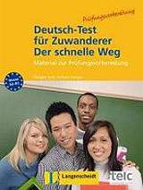 Deutsch-Test für Zuwanderer - Der schnelle Weg mit Audio CD