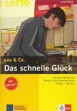 Leo und Co. Stufe 1 Das schnelle Glück Buch mit Audio CD