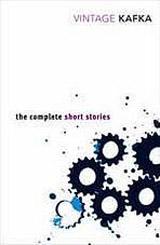 COMPLETE SHORT STORIES OF FRANZ KAFKA