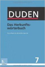 DUDEN Band 7 - DAS HERKUNFTSWÖTERBUCH 5E