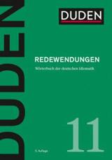 DUDEN Band 11 - REDEWENDUNGEN (5. Auflage)