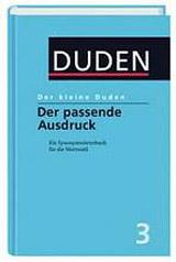 KLEINE DUDEN 3 - Der passende Ausdruck - 3.vydání