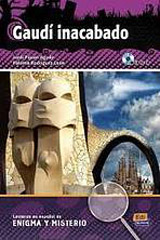 Lecturas en espanol de enigma y misterio Gaudi Inacabado + CD