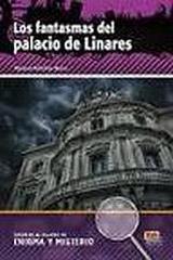 Lecturas en espanol de enigma y misterio Fantasmas del palacio de linares