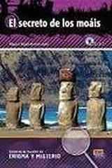 Lecturas en espanol de enigma y misterio El secreto de los moais + CD