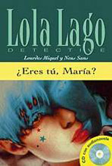 ?Eres tú, María? + CD (nivel 3)