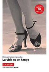 La vida es un tango (nivel 3) + CD
