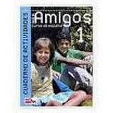 AULA AMIGOS INTERNACIONAL 1 – CUADERNO DE EJERCICIOS