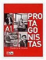 PROTAGONISTAS INTERNACIONAL A1 – CUADERNO DE REFUERZO