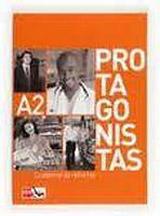 PROTAGONISTAS INTERNACIONAL A2 – CUADERNO DE REFUERZO