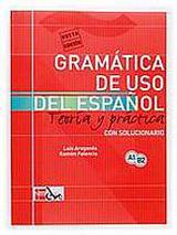 GRAMÁTICA DE USO DE ESPANOL PARA EXTRANJEROS