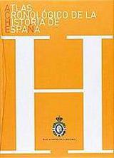 ATLAS CRONOLÓGICO DE LA HISTORIA DE ESPANA (ACHE)