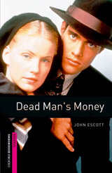 New Oxford Bookworms Library Starter Dead Man´s Money