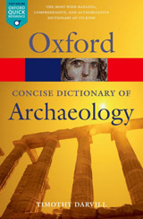 CONCISE OXFORD DICTIONARY OF ARCHAEOLOGY 2nd Edition