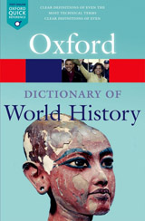 OXFORD DICTIONARY OF WORLD HISTORY 3rd Edition