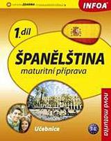 Španělština 1 Maturitní příprava - učebnice