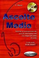 ASCOLTO MEDIO LIBRO DELLO STUDENTE + CD