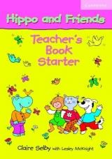 HIPPO AND FRIENDS STARTER TEACHER´S BOOK
