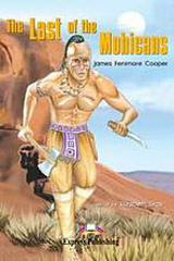 Graded Readers 2 The Last of the Mohicans - Reader