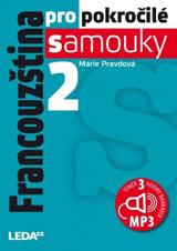 Francouzština pro pokročilé samouky 2. díl