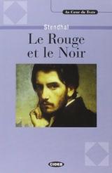 AU COEUR DU TEXTE - LE ROUGE ET LE NOIR + CD