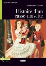 BLACK CAT LIRE ET S´ENTRAINER 1 - HISTOIRE D´UN CASSE-NOISETTE + CD