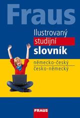 FRAUS Ilustrovaný studijní slovník německo-český / česko-německý, vydání 2016
